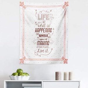 "Ambesonne Saying Tapestry, Life is What is Happening While Youre Making Other Plans. Live It Attitude Art, Fabric Wall Hanging Decor for Bedroom Living Room Dorm, 23"" X 28"", Peach Ruby"
