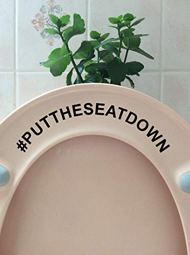 Hashtag Put The Seat Down Novelty Toilet Seat Sticker/Lid Decal Bathroom Decor (Black)
